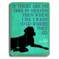Dogs In Heaven by Artist Kate Ward Wood Sign
