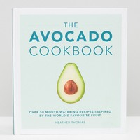 The Avocado Cookbook