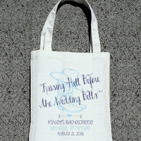 Raising Hell Before the Wedding Bells Personalized Bachelorette Party Favor Bags - Wedding Welcome Tote Bag