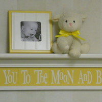 """Yellow Baby Nursery Decor - Baby Wall Decor Yellow Sign and 30"""" Linen White Shelf - Love You To The Moon And Back"""