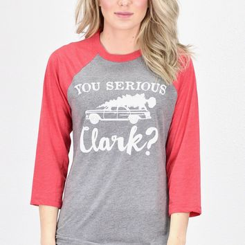 You Serious Clark? Raglan {Red Sleeves}
