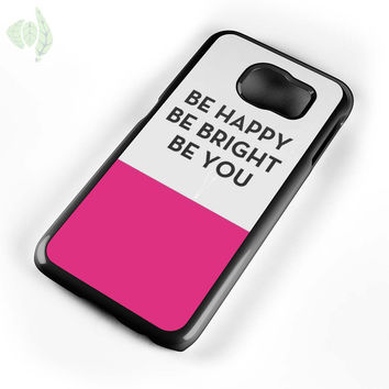 Be Happy Be Bright Be You Kate Spade Samsung Galaxy Case Galaxy S6 Case Galaxy S6 Edge Case