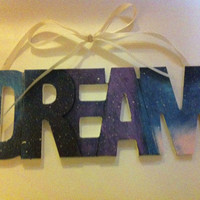 "Galaxy print ""DREAM"" decorative sign"