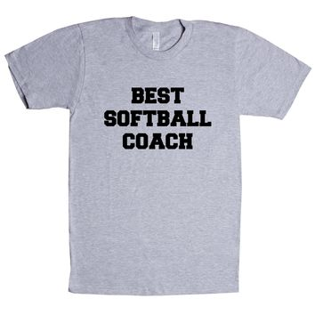 Best Softball Coach Unisex T Shirt
