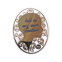 Hell Of My Own Creation Enamel Pin