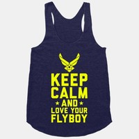 Keep Calm And Love Your Flyboy