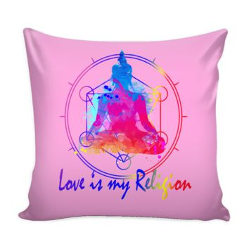 Buddha Love is My Religion Pillow Cover