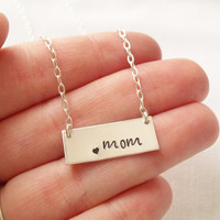Mom Bar Necklace ~ Sterling Silver, Hand Stamped, Mother's Day, Mother's Necklace, New Mom, Love
