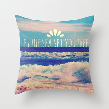 Let The Sea Set You Free Throw Pillow by Josrick