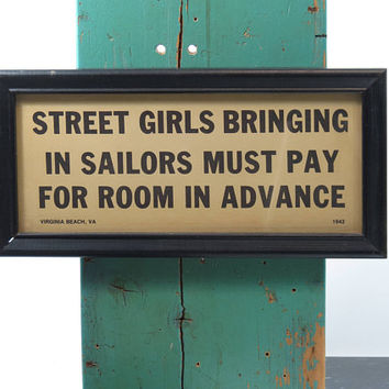 Vintage Framed Sign . Street Girls Bringing in Sailors Must Pay For Room in Advance . Virginia Beach VA 1942 . Black Wood Frame