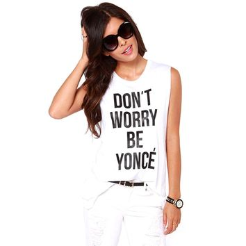 Don't Worry Be Yonce - Short Sleeve Women Tee