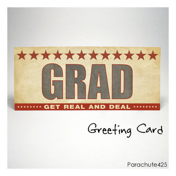 GET REAL and DEAL Graduation Card, high school graduate, college grad, grad school, card for him, card for her, rust, blue, green, purple