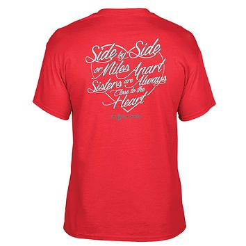 Southern Darlin  Sisters are Always Close to the Heart Sister Bright Girlie T-Shirt