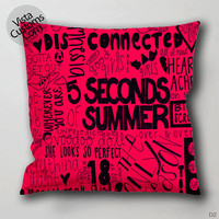 Five seconds of summer song title quotes Pillow Case, Chusion Cover ( 1 or 2 Side Print With Size 16, 18, 20, 26, 30, 36 inch )