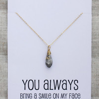 You Always Bring Smile To My Face Pendant Stone Necklace