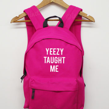 Yeezy taught me back pack