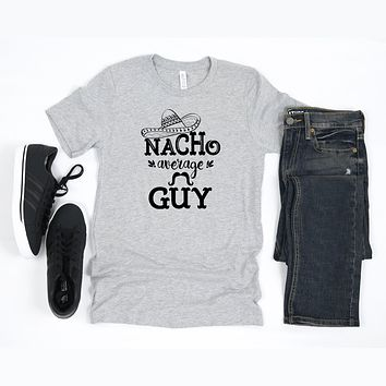 Nacho Average Guy Short Sleeve Graphic Tee