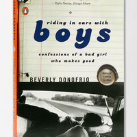 Riding In Cars With Boys By Beverly Donofrio