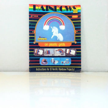 Rainbows on Plastic Grids: Instructions for 10 Terrific Rainbow Projects! {1982} Vintage Book