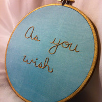 As You Wish  The Princess Bride Embroidered by BeanTownEmbroidery