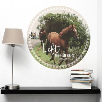 """Horses Poster Quote Wall Decal """"Live Like Someone Left The Gate Open"""", Reusable Decal"""