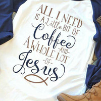 All I Need Is A Little Bit Of Coffee Baseball T-Shirt - Bellelily