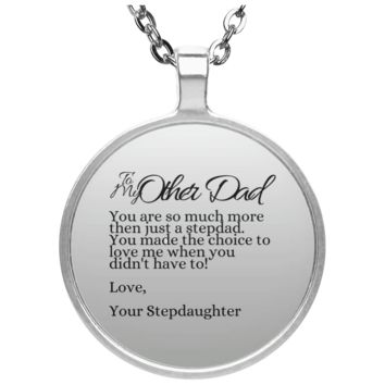 Funny Father's Day Gift For Dad From Wife, Daughter, Son, Stepdaughter, Stepson, Mom, Grandma, Mother In Law (10other dad stepdaughter UN4686 Circle Necklace)