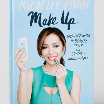 Make Up Your Life Guide By Michelle Phan