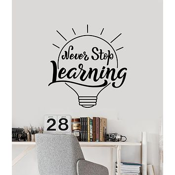 Vinyl Wall Decal Never Stop Learning Quote Lamp Idea Classroom School Stickers Mural (g727)