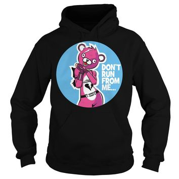 Cuddle Team Leader Don't run from me shirt Hoodie