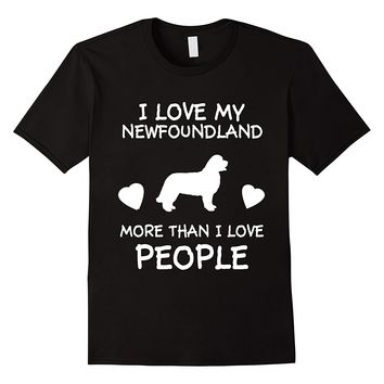 I Love My Newfoundland More Than I Love People T-Shirt