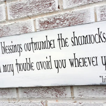 "Irish Proverb ""May your blessings outnumber the shamrocks that grow..."" Irish Blessing sign, St Patrick's Day Decoration, Irish Pub Bar"