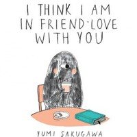 I Think I Am in Friend-Love with You, Yumi Sakugawa - Shop Online for Books in Hong Kong