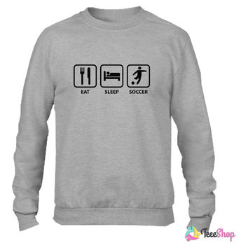 Eat Sleep Soccer_ Crewneck sweatshirtt