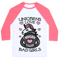 UNICORNS LOVE BAD GIRLS