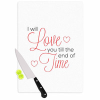 """NL Designs """"I Will Love You"""" White Red Cutting Board"""