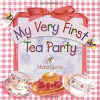 My Very First Tea Party