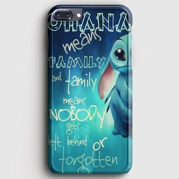 Ohana Means Family iPhone 7 Plus Case