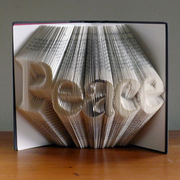 Folded Book Art - Peace - Book Sculpture - Unique Gift - Decoration - Book Art - Book Lover - Peace Sign