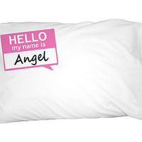 Angel Hello My Name Is Pillowcase