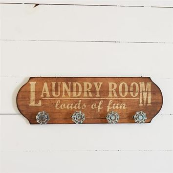Laundry Room Loads of Fun - Wooden Sign with Faucet Knob Hooks