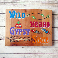 Boho Style Hand Painted Wood Signs Sayings, Wild Heart Gypsy Soul Quote