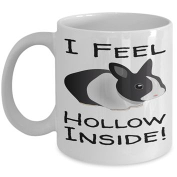 Rabbit Mug White Coffee Cup For Easter 2017 2018 Gifts For Him Her Family Grandparent Grandma Granddad Wive Husband Couples Funny Sayings Holiday Tea Coffee Mugs Cups Feel Hollow Inside