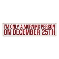 Primitives by Kathy 'I'm Only A Morning Person On December 25th' Box Sign | Nordstrom