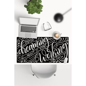 Desk-pad - Stop dreaming about it, start working for it