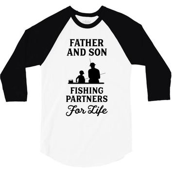 Father and Son Fishing Partners For Life 3/4 Sleeve Shirt