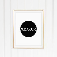Relax Modern Black and White Typography Print. Modern Home Decor. Minimalist Wall Art. Chic Art. Simple Art. Motivational. Inspirational