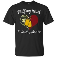 Proud Army Mom Wife Girlfriend Sister Half My Heart T-shirts_Black