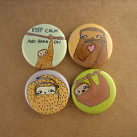 Keep Calm and Hang On - Set of 4 Sloth Pinback Buttons