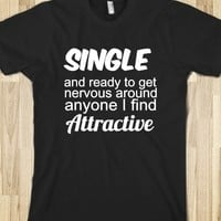 Single Life-Unisex Black T-Shirt